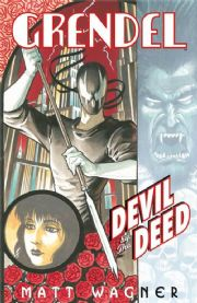 Grendel Devil By The Deed Hardcover HC